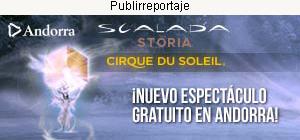 Andorra - Cirque du Soleil - Scalada: Storia