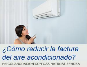 ¿Cómo reducir la factura del aire acondicionado?