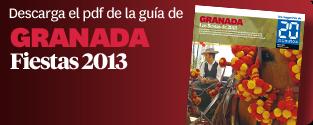 Guía Fiestas de Granada 2013