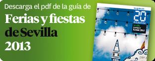 Guía de Ferias y Fiestas de Sevilla 2013 en PDF